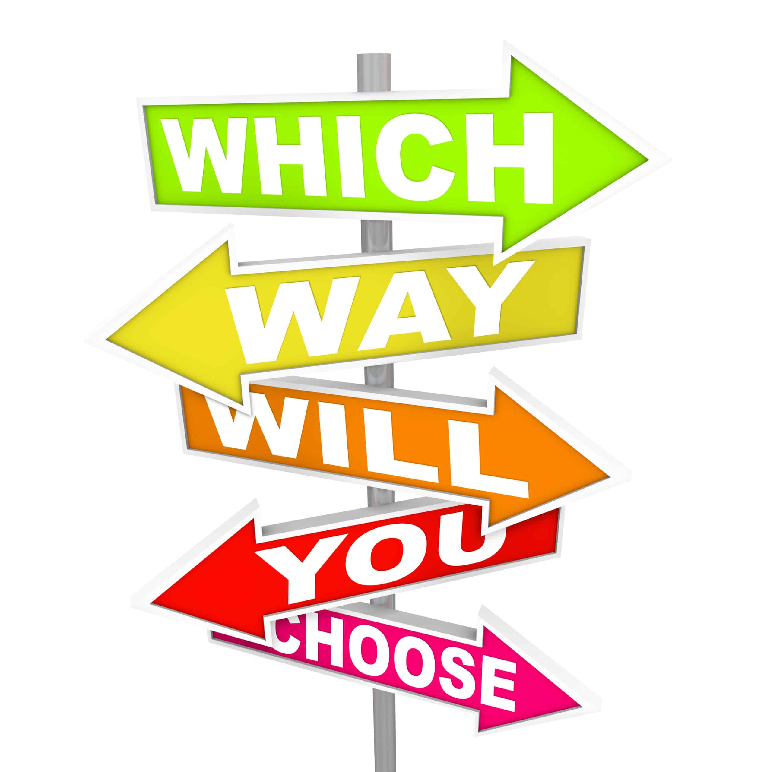 Several colorful arrow street signs with the question - which way will you choose?